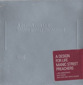 design for life - Manic Street Preachers